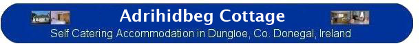 Self Catering Dungloe, Donegal, Ireland - Holiday Cottage Accommodation - Short let vacation rental